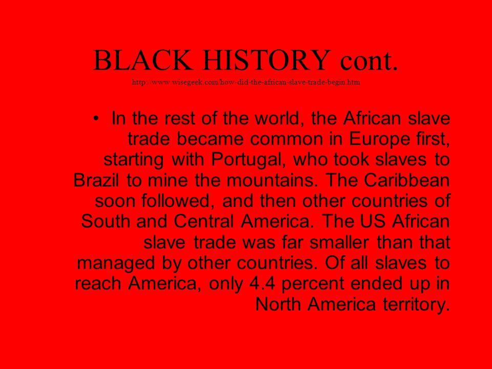 BLACK HISTORY cont.