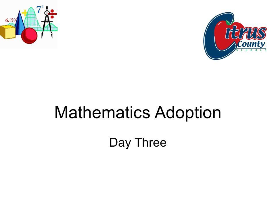 Mathematics Adoption Day Three