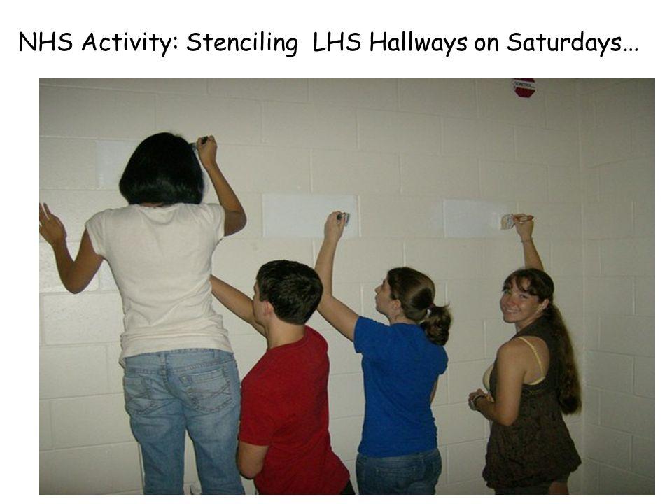 NHS Activity: Stenciling LHS Hallways on Saturdays …