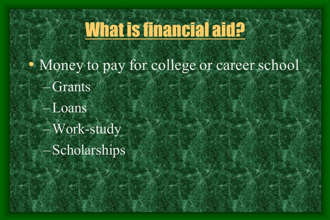 Determining Need Colleges/Programs make award decisions Verify data Determine eligibility Construct financial aid package