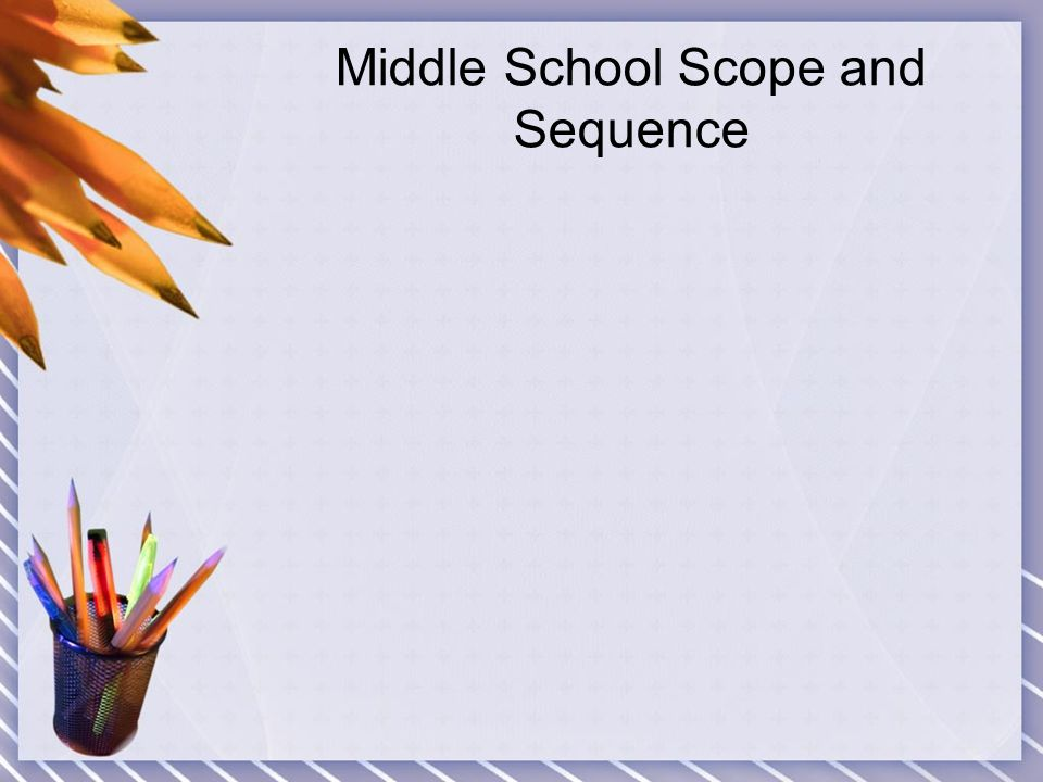Middle School Scope and Sequence