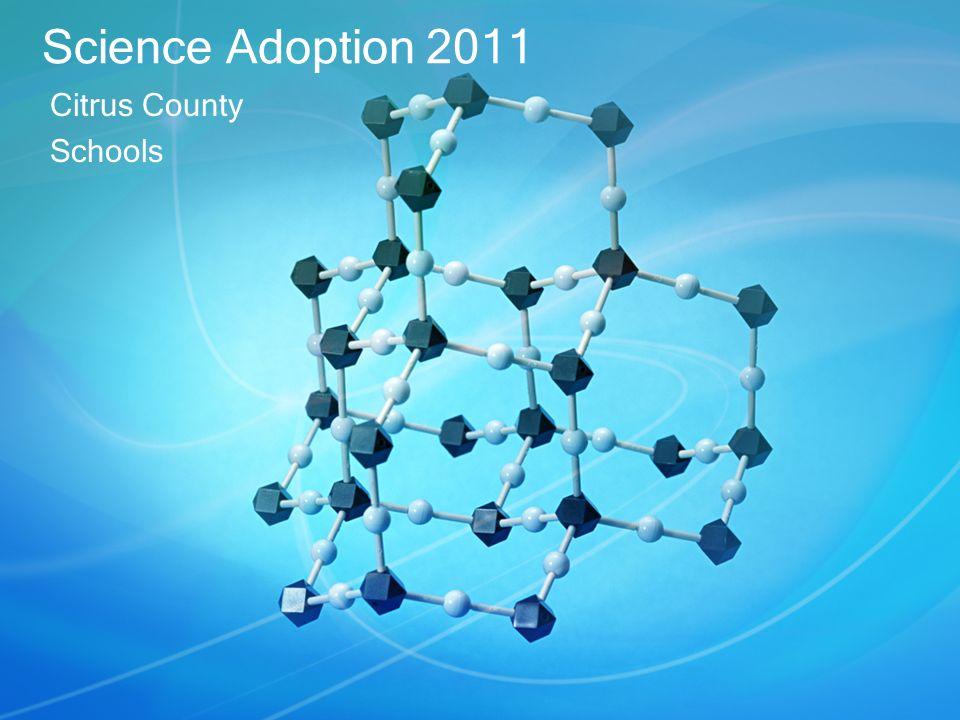 Science Adoption2011 Citrus County Schools Citrus County Schools