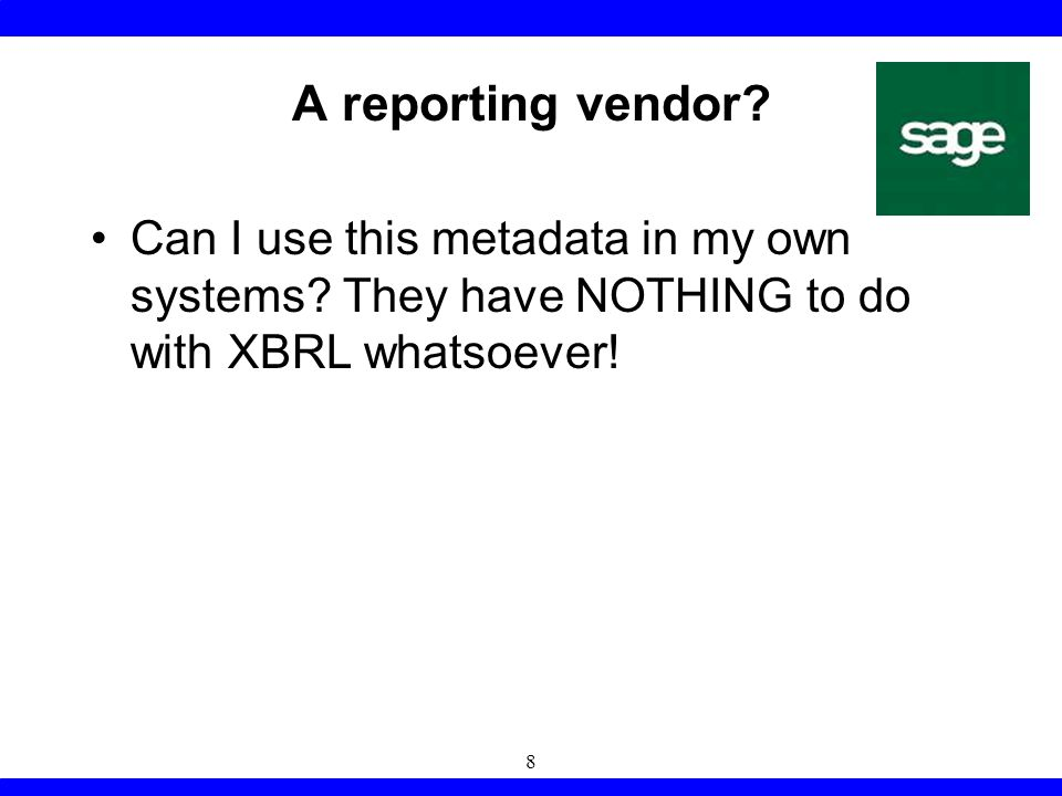 An XBRL Vendor How do I use versioning metadata. How do I present it to my users.