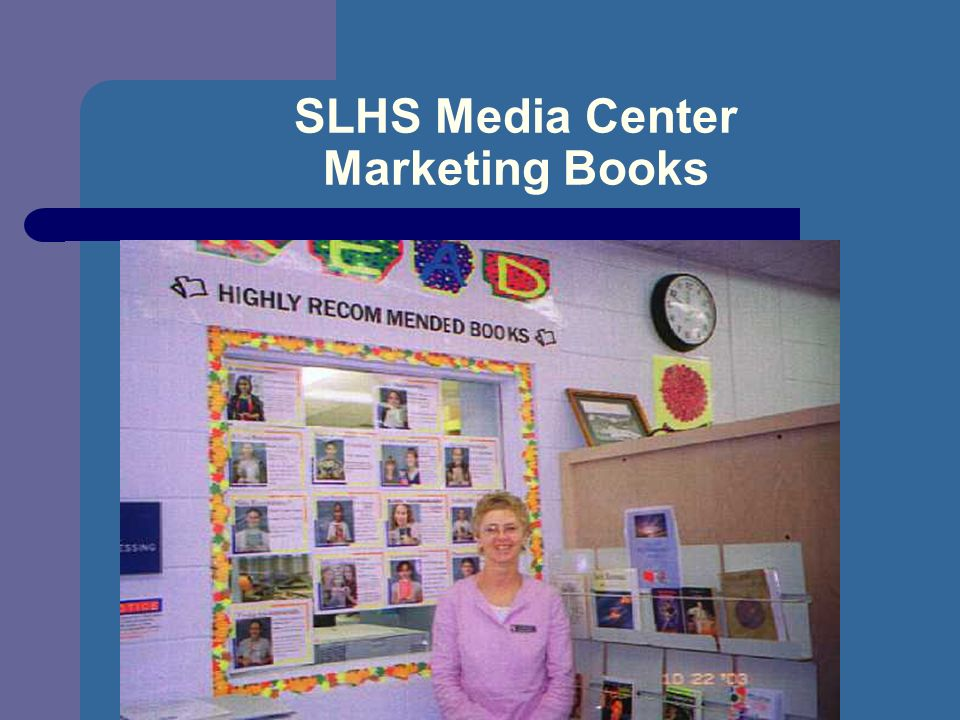 SLHS Media Center Marketing Books