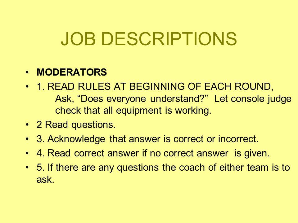 JOB DESCRIPTIONS MODERATORS 1.