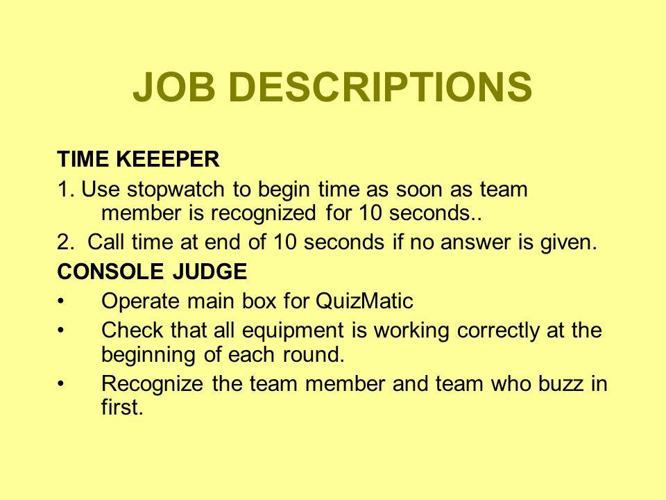 JOB DESCRIPTIONS TIME KEEEPER 1.