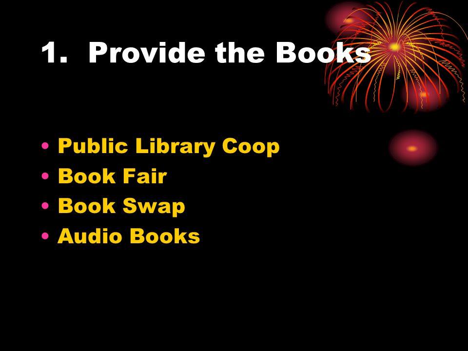 1. Provide the Books Public Library Coop Book Fair Book Swap Audio Books