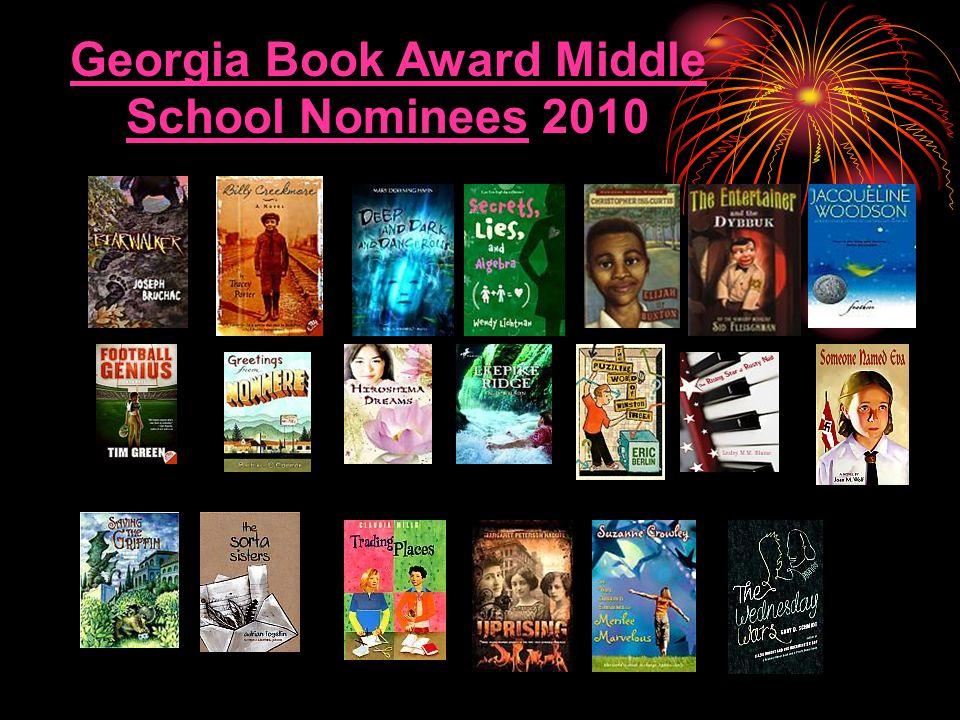 Georgia Book Award Middle School NomineesGeorgia Book Award Middle School Nominees 2010