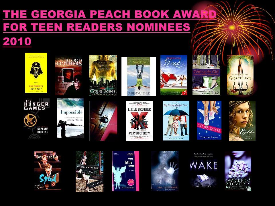 THE GEORGIA PEACH BOOK AWARD FOR TEEN READERS NOMINEES 2010