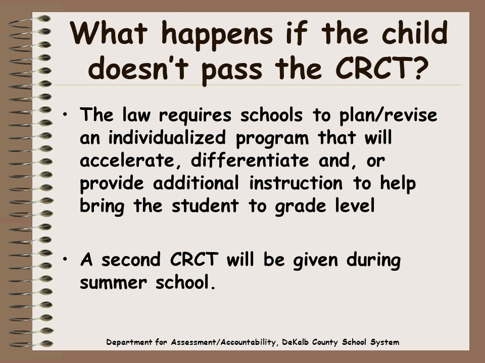 What happens if the child doesnt pass the CRCT.