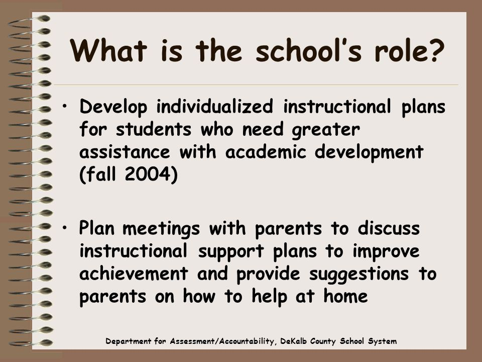 What is the schools role.