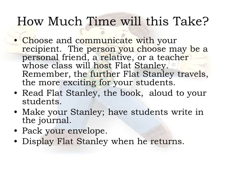 How Much Time will this Take.Choose and communicate with your recipient.