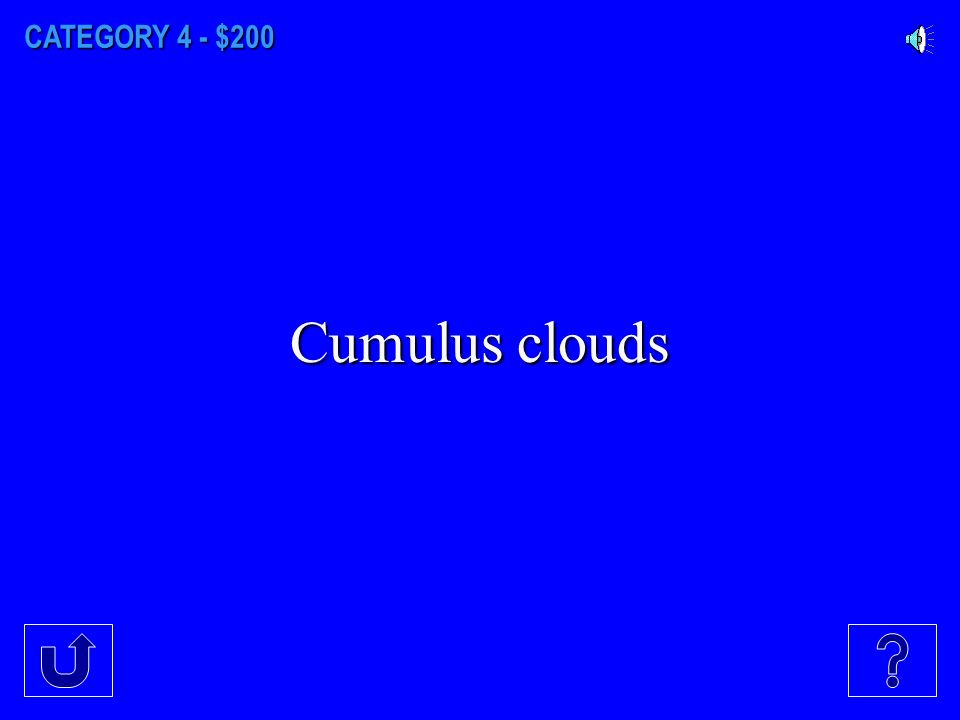 CATEGORY 4 - $100 Stratus clouds
