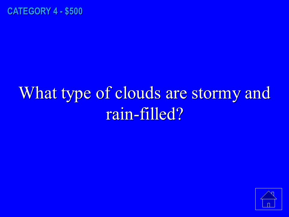 CATEGORY 4 - $400 What is the cloud called that is seen as part of a tornado