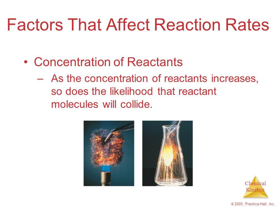 Chemical Kinetics © 2009, Prentice-Hall, Inc.