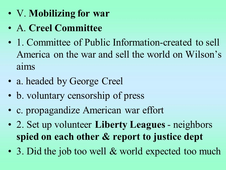 V. Mobilizing for war A. Creel Committee 1.