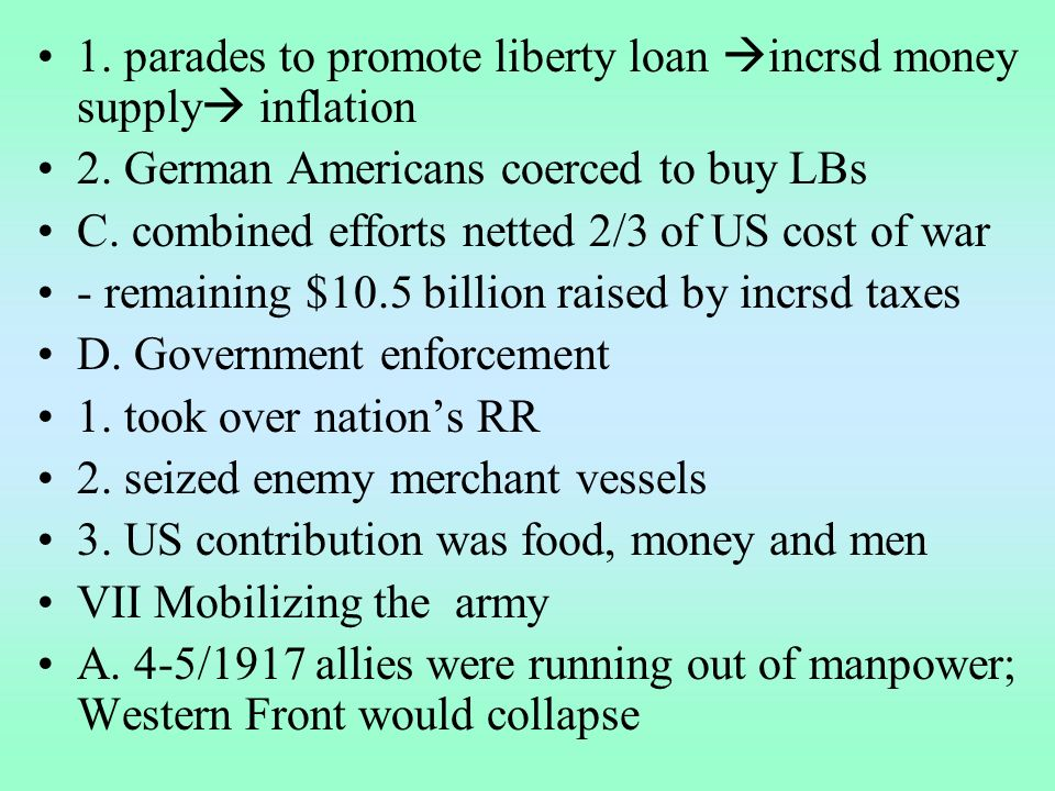 1. parades to promote liberty loan incrsd money supply inflation 2.
