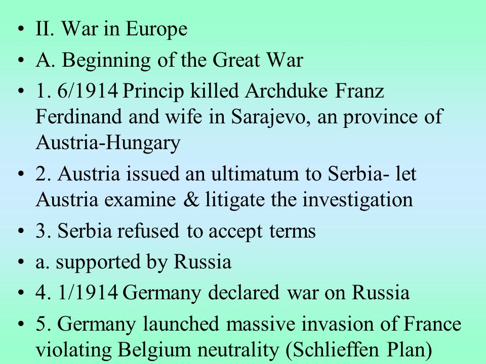 II. War in Europe A. Beginning of the Great War 1.