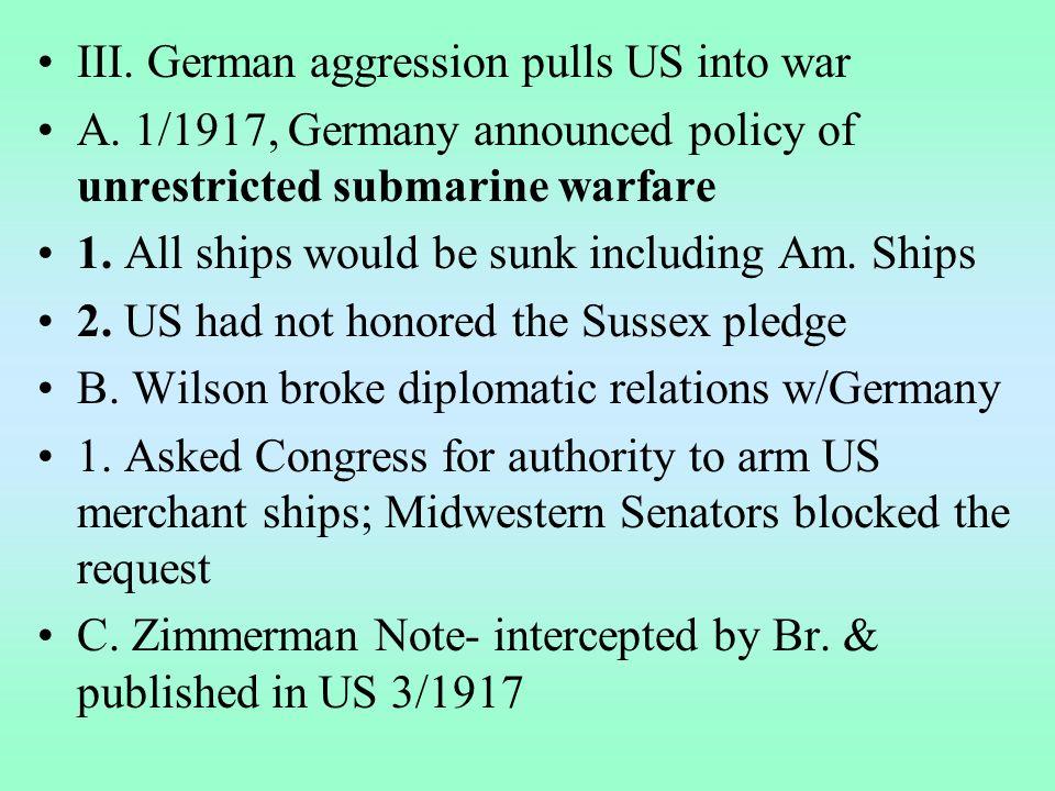 1.German foreign sec. Zimmerman proposed alliance w/ MX--> get back TX, NM, AZ 2.