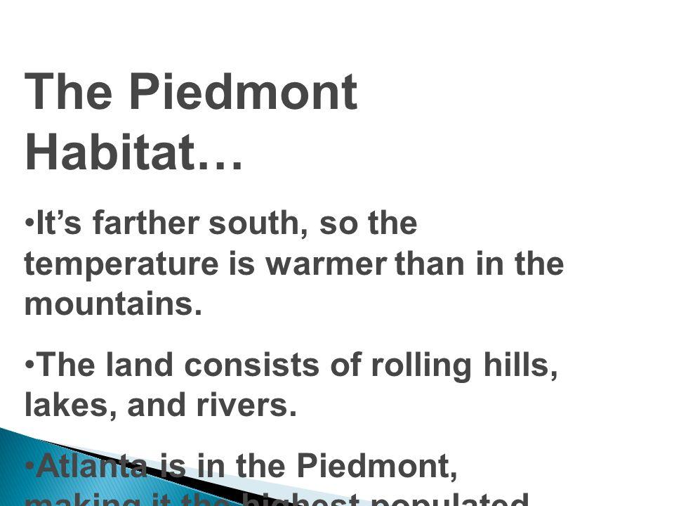 The Piedmont Habitat …