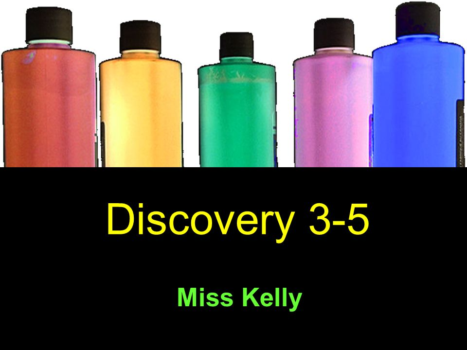 Discovery 3-5 Miss Kelly