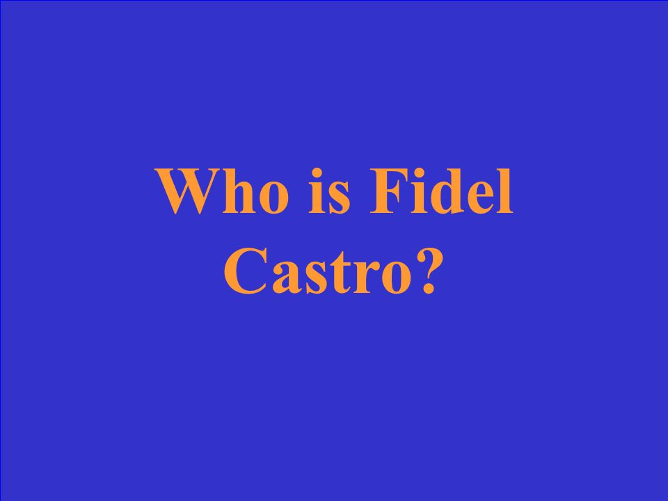 The name of the dictator of Cuba who ruled for almost 50 years