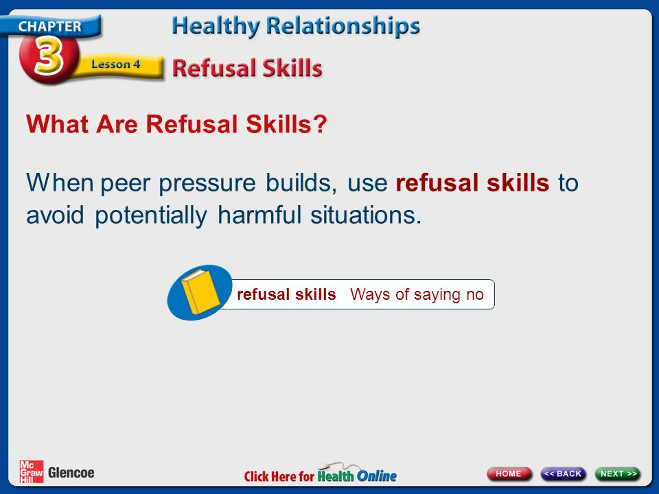 What Are Refusal Skills.s T O P Say no in a firm voice.