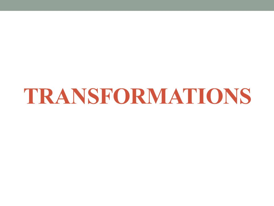 TYPES OF TRANSFORMATIONS Reflection Reflection – The flip of a figure over a line to produce a mirror image.