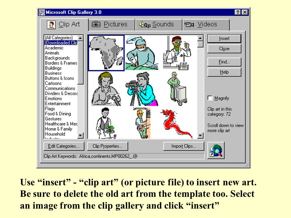Use insert - clip art (or picture file) to insert new art.