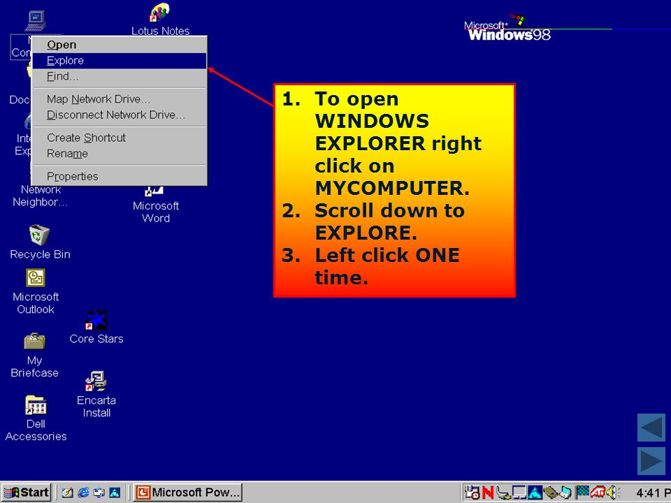 USING WINDOWS EXPLORER USING WINDOWS EXPLORER Is an application program that allows the user to view the contents of the computer.