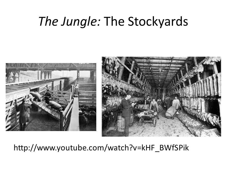 The Jungle: The Stockyards http://www.youtube.com/watch?v=kHF_BWfSPik