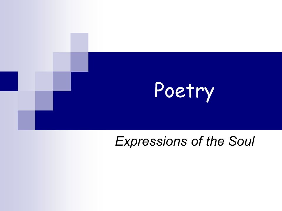 Poetry Expressions of the Soul