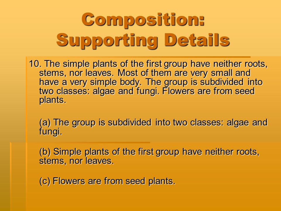 Composition: Supporting Details 10.