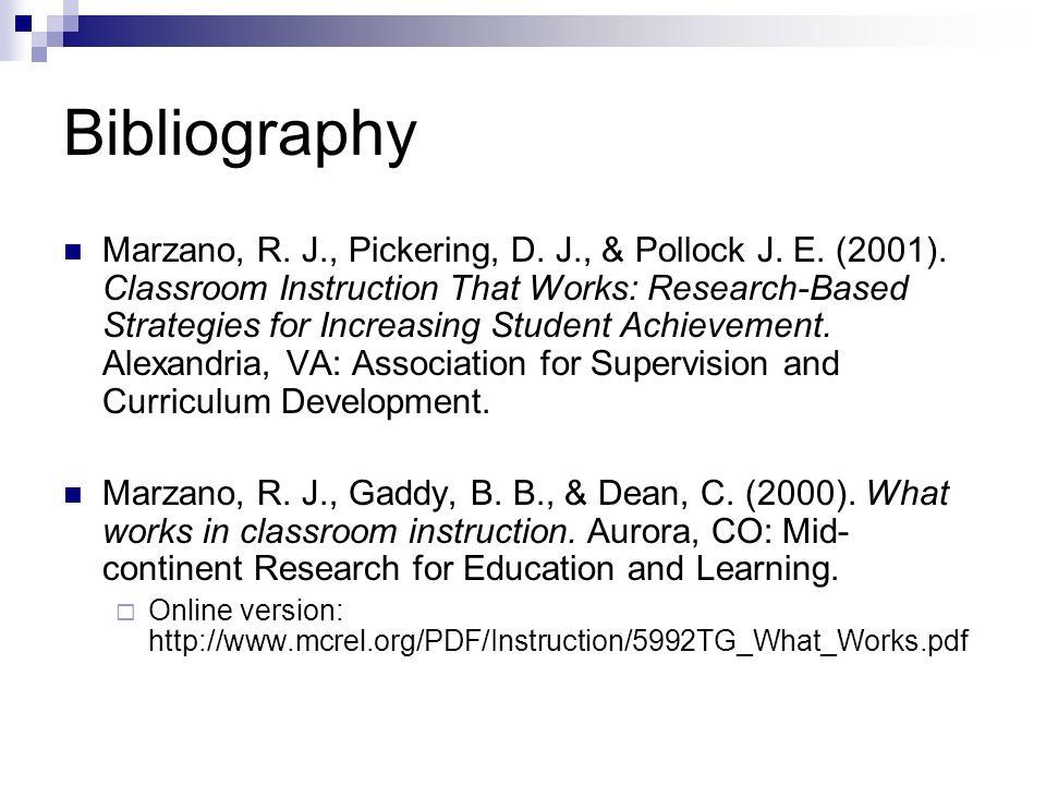 Bibliography Marzano, R. J., Pickering, D. J., & Pollock J.