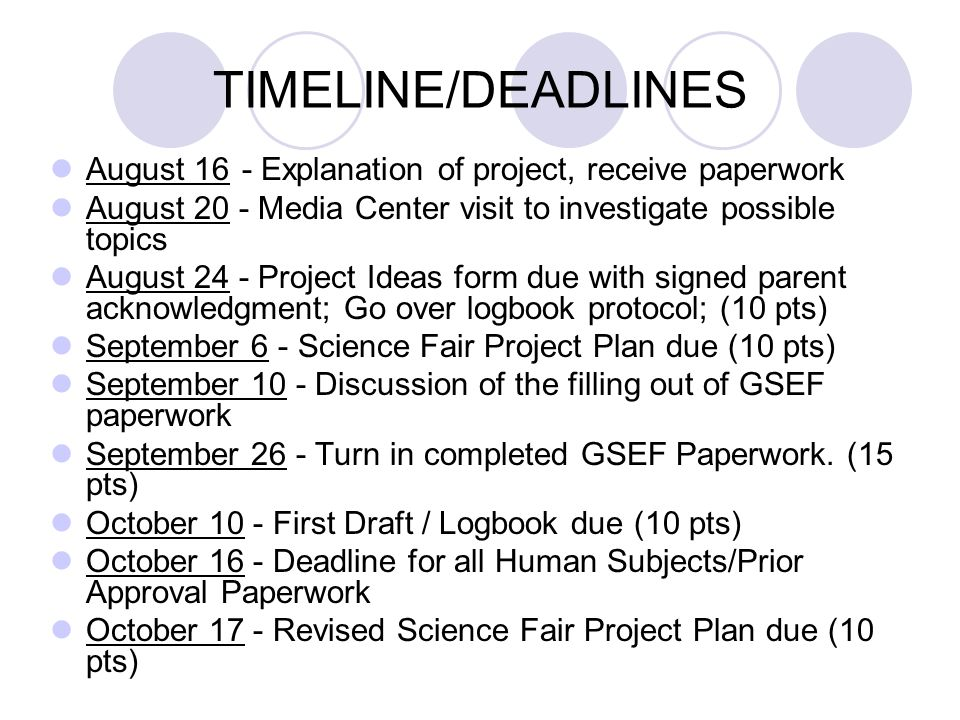 TIMELINE/DEADLINES August 16- Explanation of project, receive paperwork August 20 - Media Center visit to investigate possible topics August 24 - Proj
