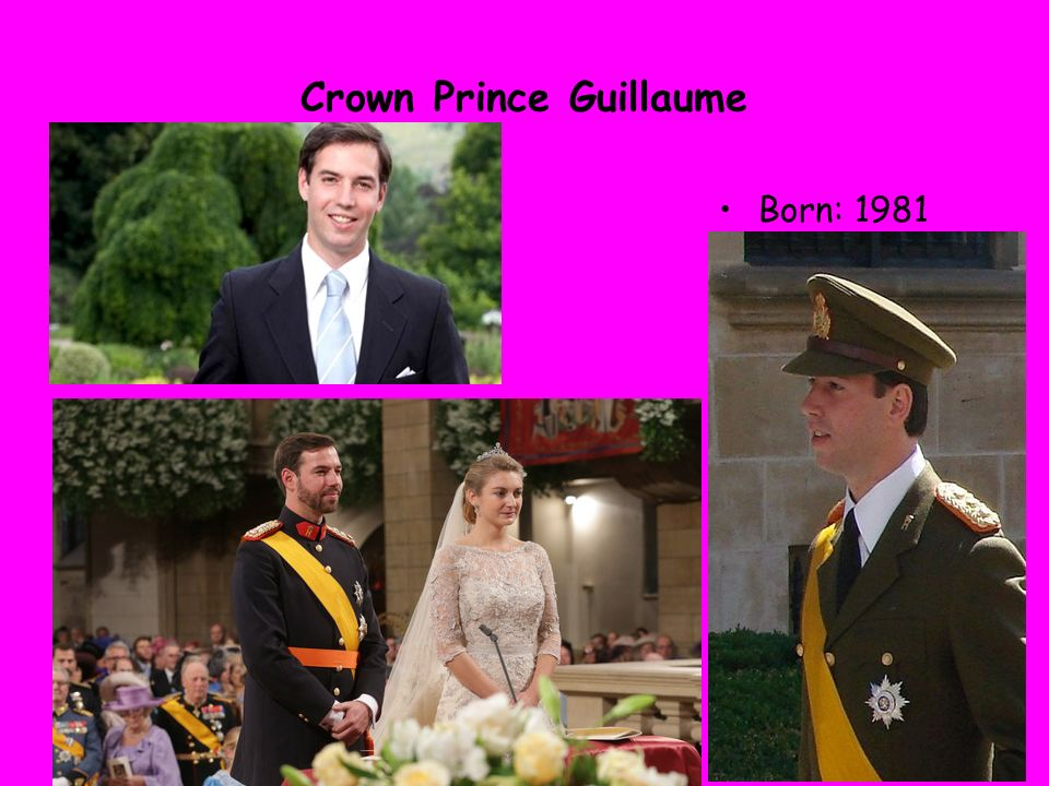 Crown Prince Guillaume Born: 1981