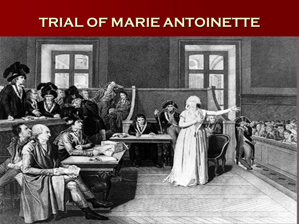 TRIAL OF MARIE ANTOINETTE