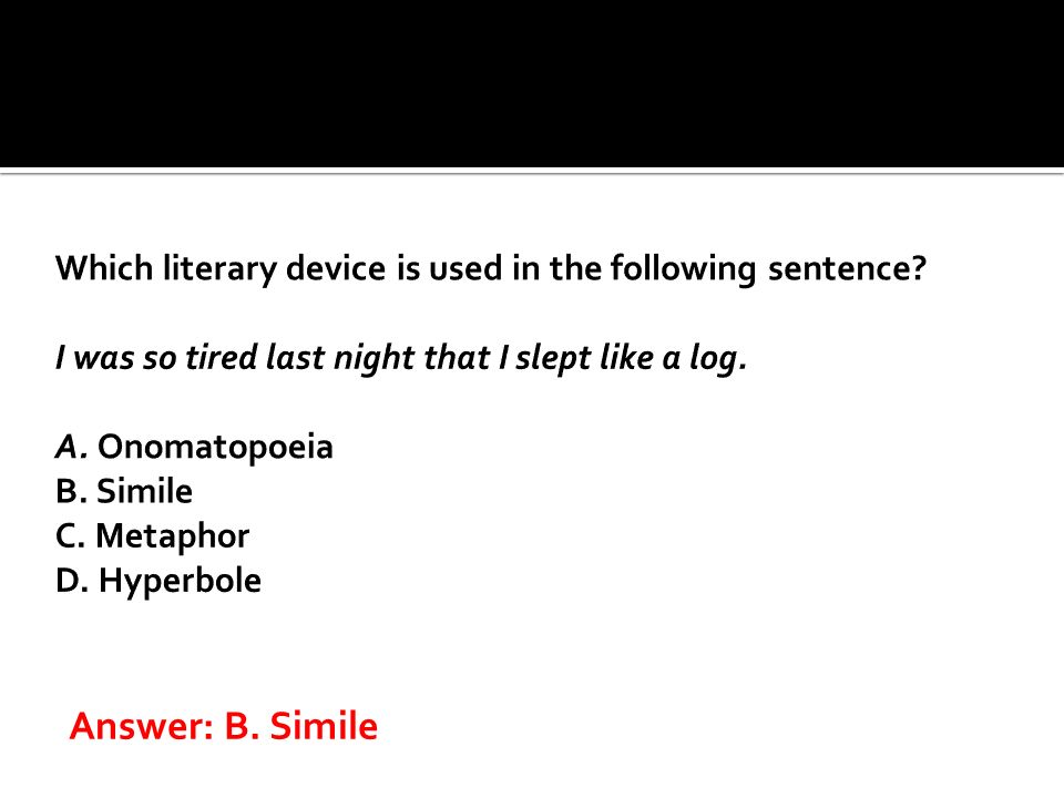 Answer: B. Simile