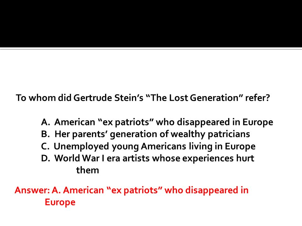 Answer: A. American ex patriots who disappeared in Europe