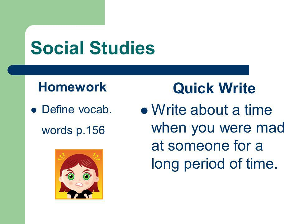 Social Studies Homework Define vocab.