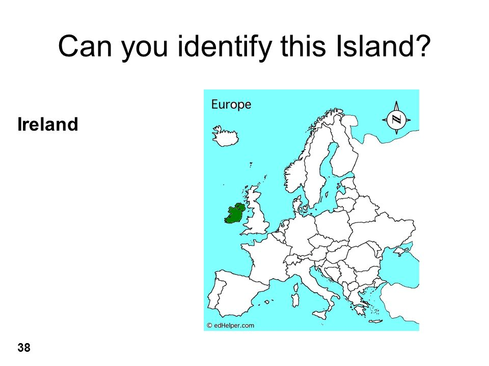 Can you identify this Island? Ireland 38