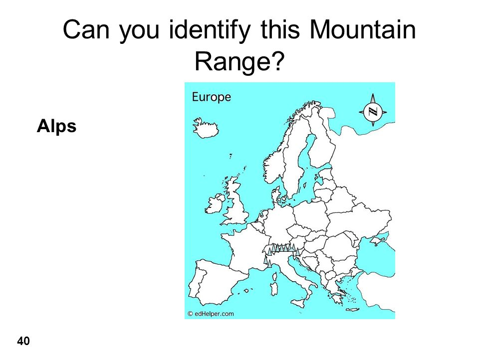 Can you identify this Mountain Range? Alps 40