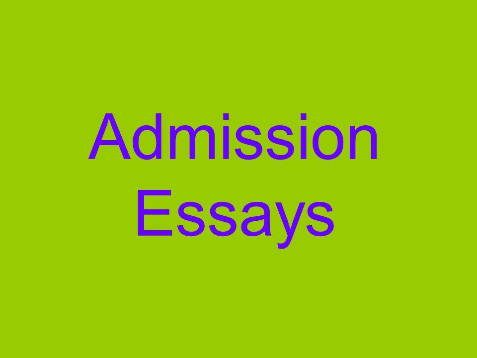 Admission Essays