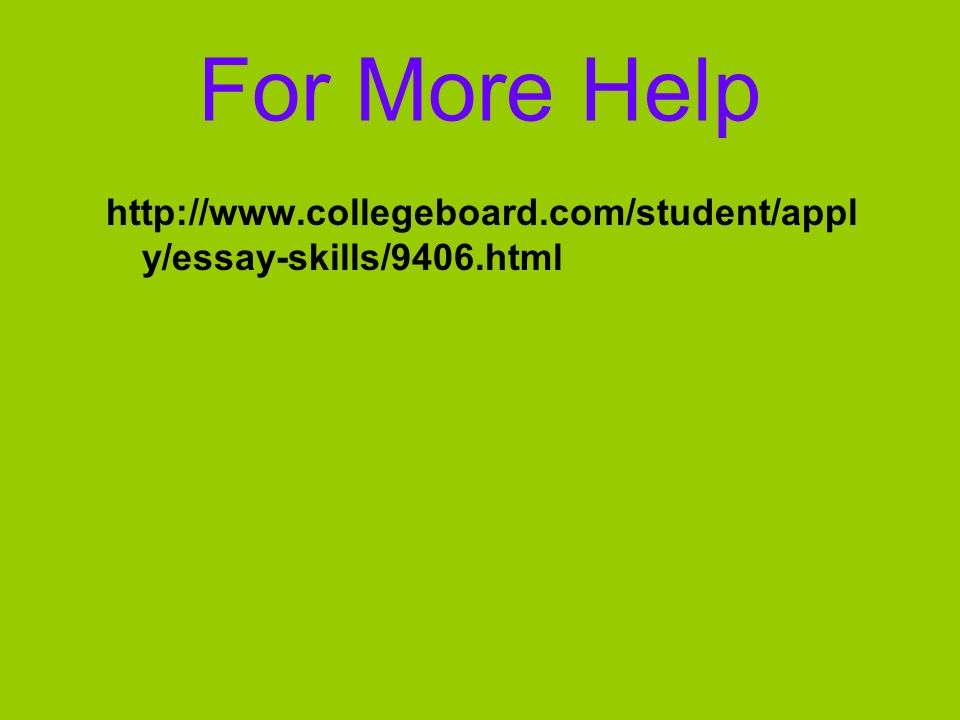 For More Help   y/essay-skills/9406.html