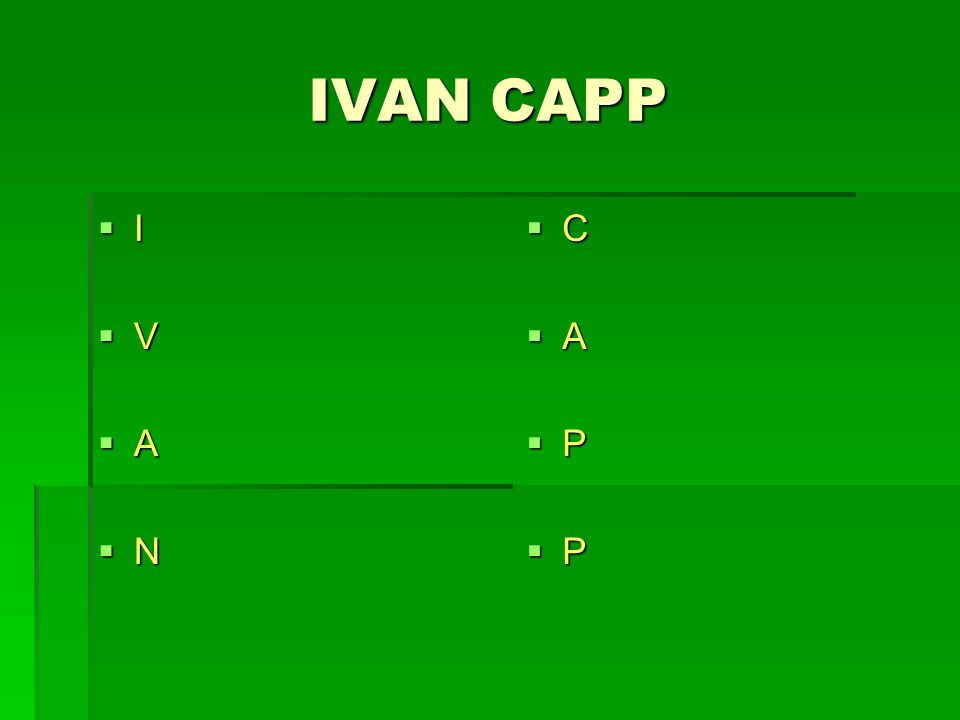 IVAN CAPP I V A N C A P P