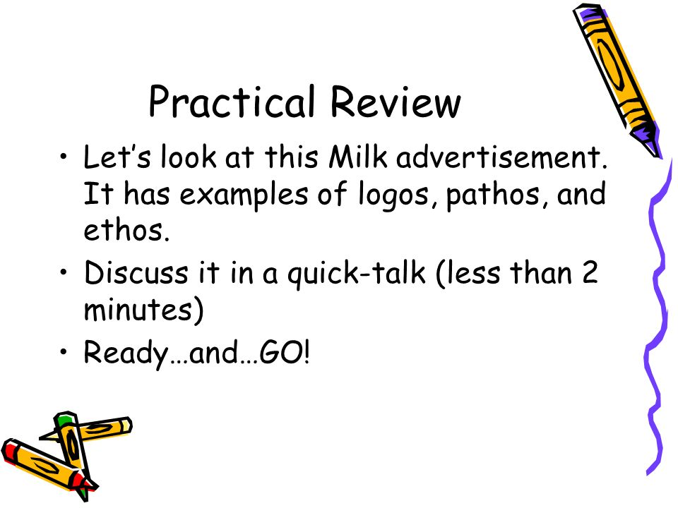Practical Review Lets look at this Milk advertisement.