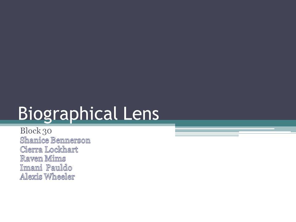 Biographical Lens