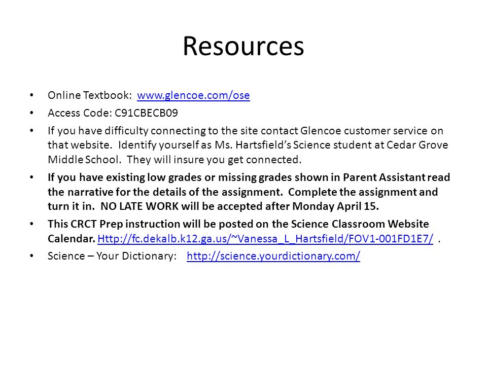 Resources Online Textbook: www.glencoe.com/osewww.glencoe.com/ose Access Code: C91CBECB09 If you have difficulty connecting to the site contact Glenco