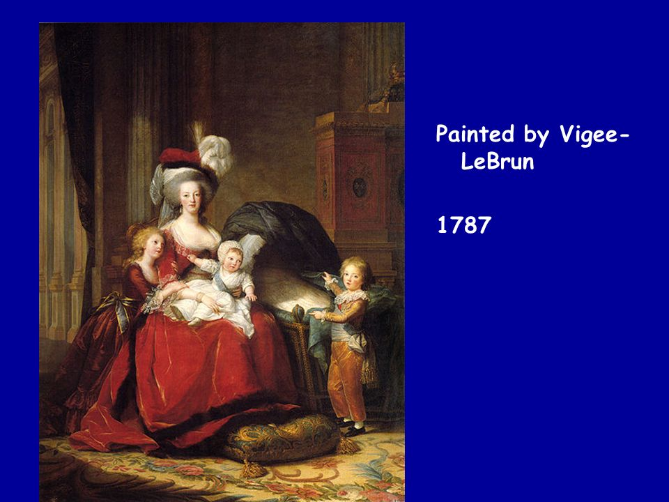 Painted by Vigee- LeBrun 1787