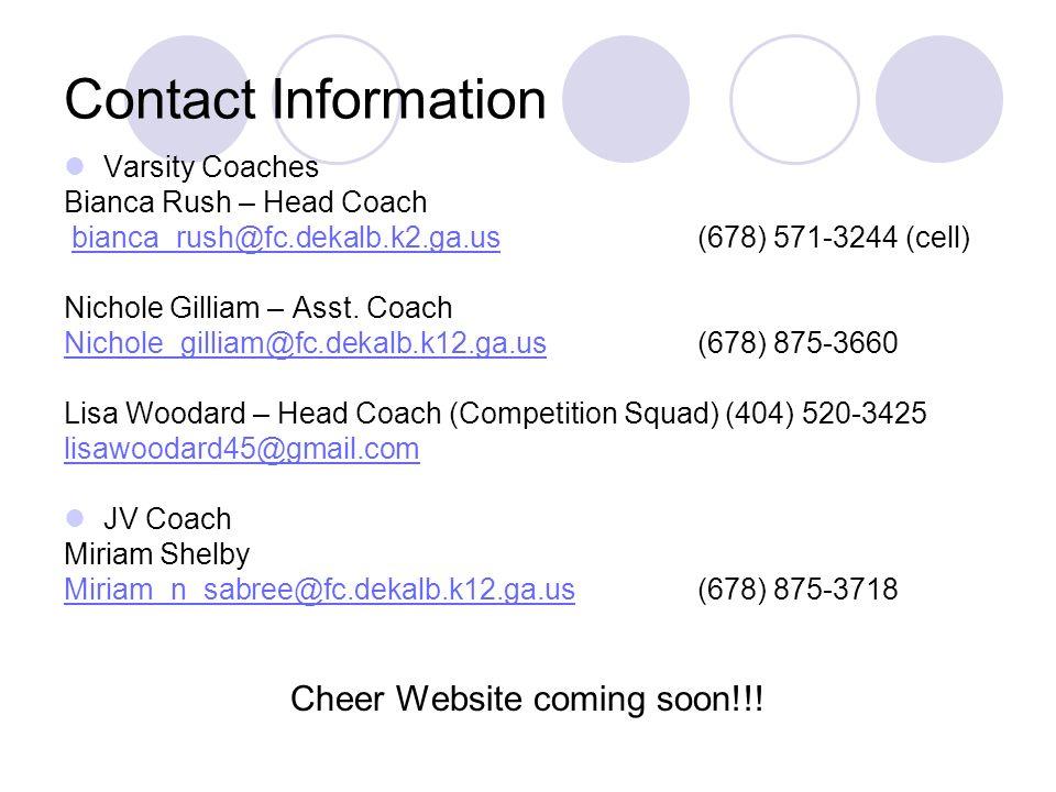 Contact Information Varsity Coaches Bianca Rush – Head Coach bianca_rush@fc.dekalb.k2.ga.us (678) 571-3244 (cell)bianca_rush@fc.dekalb.k2.ga.us Nichol